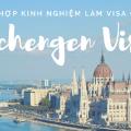 Kinh nghiệm xin visa du lịch Schengen dễ dàng nhất