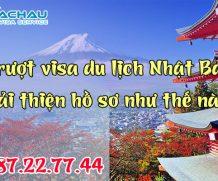 Cải thiện hồ sơ sau khi trượt visa du lịch Nhật Bản như thế nào?