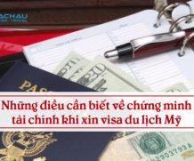 Những điều cần biết về chứng minh tài chính khi xin visa du lịch Mỹ