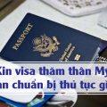 Xin visa thăm thân Mỹ cần chuẩn bị thủ tục gì?