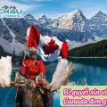 Bí quyết xin visa du lịch Canada đơn giản mà không cần có người thân