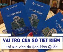 Vai trò của sổ tiết kiệm khi xin visa du lịch Hàn Quốc