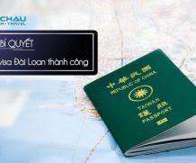 Bí kiếp cần có để xin visa Đài Loan thành công trong thời gian sắp tới