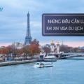 Những câu hỏi thường gặp khi xin visa du lịch Pháp
